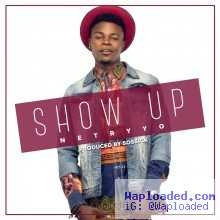 Netryyo - Show Up (Prod. by Sossick)